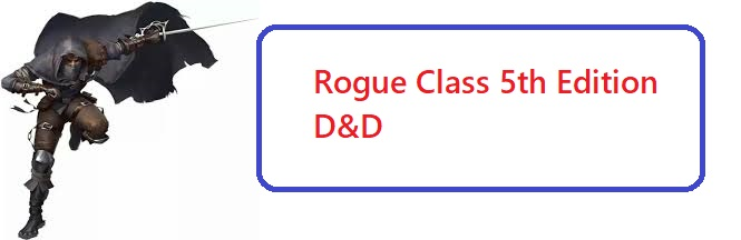 Rouge 5e 5th Edition Class For Dungeons And Dragons D D