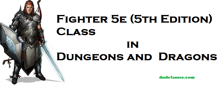 D&D 5e Fighter in Classes